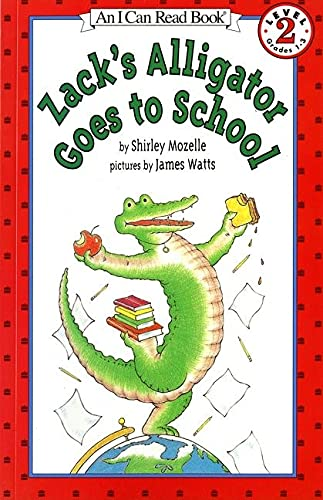 Zack's Alligator Goes to School (0064442489) by Shirley Mozelle