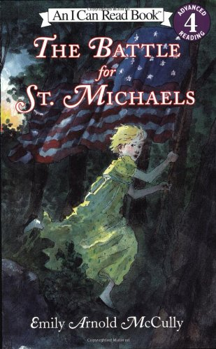9780064442787: The Battle for St. Michaels (I Can Read Book 4)