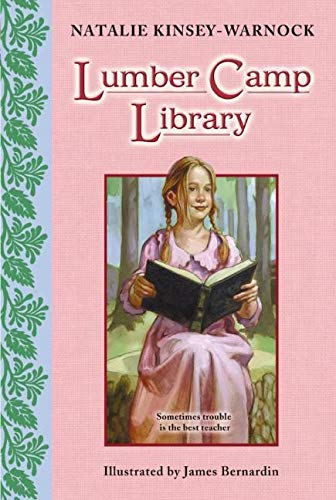 9780064442923: Lumber Camp Library