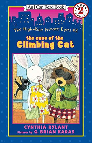 9780064443074: The High-Rise Private Eyes #2: The Case of the Climbing Cat (I Can Read Book 2)