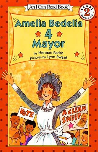 Amelia Bedelia 4 Mayor (I Can Read Book 2): Parish, Herman