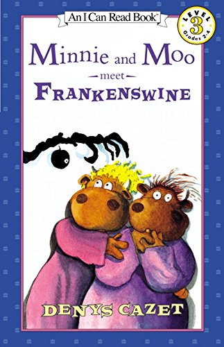 9780064443111: Minnie and Moo Meet Frankenswine (I Can Read Book 3)