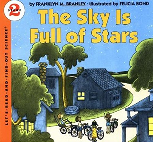 The Sky Is Full of Stars (Let's-Read-and-Find-Out Science 2) (0064450023) by Branley, Franklyn M.