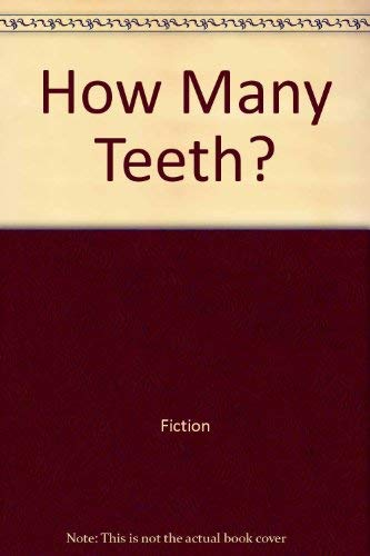 9780064450089: How Many Teeth? by Fiction