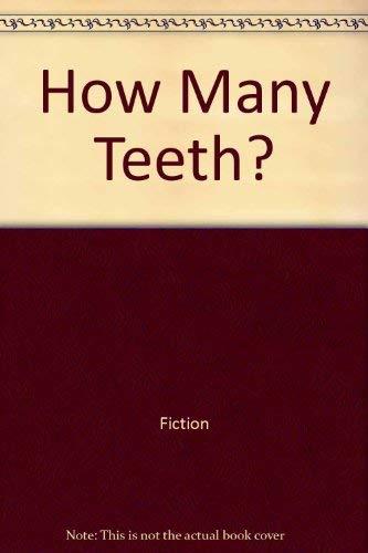 9780064450089: How Many Teeth?