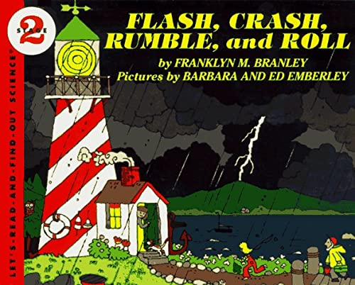 9780064450126: Flash, Crash, Rumble, and Roll (Lets Read and Find Out)