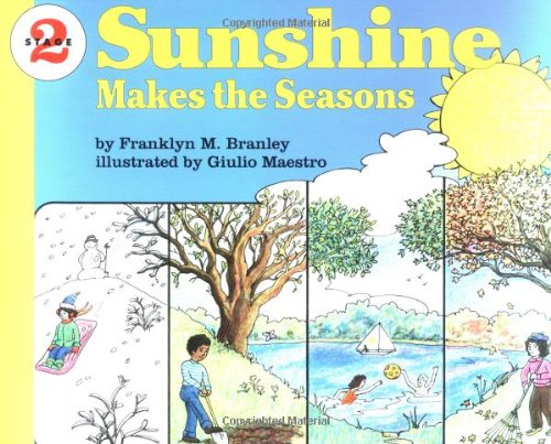 9780064450195: Sunshine Makes the Seasons (Let's read & find out science series)