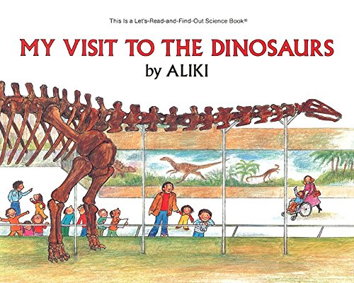 9780064450201: My Visit to the Dinosaurs (Let's-Read-and-Find-Out Science Stage 2)