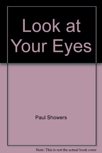 9780064450324: Look at Your Eyes (A Let's-Read-and-Find-Out Book)