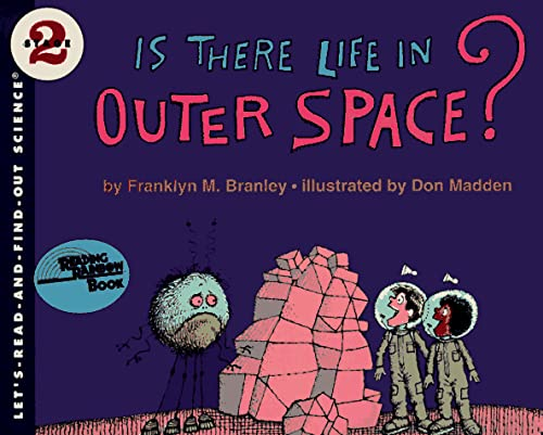 9780064450492: Is There Life in Outer Space: Let's Read and Find out (Let's-Read-And-Find-Out Science: Stage 1 (Paperback))