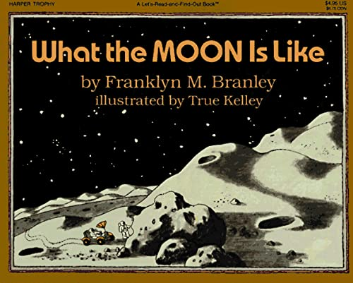 9780064450522: What the Moon Is Like (Let's Read and Find Out Science Series)