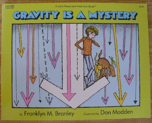 9780064450577: Gravity is a Mystery