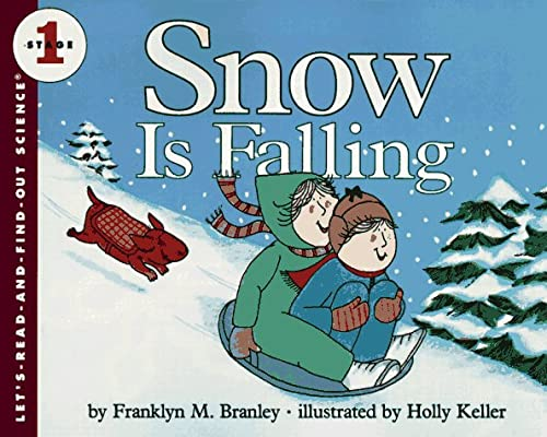 9780064450584: Snow Is Falling (Let's Read and Find Out)