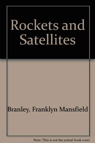 9780064450614: Rockets and Satellites (Let's-Read-And-Find-Out)