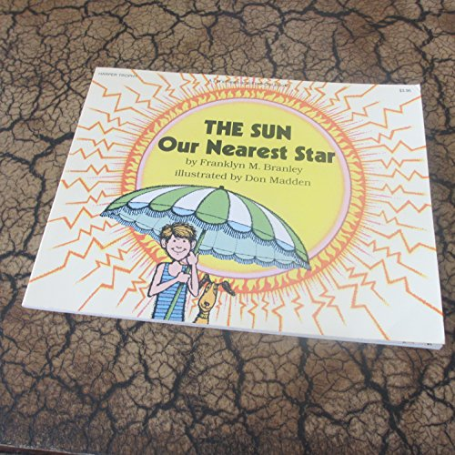 9780064450737: The Sun- Our Nearest Star
