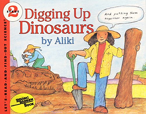 9780064450782: Digging Up Dinosaurs (Let's-Read-And-Find-Out Science: Stage 2)