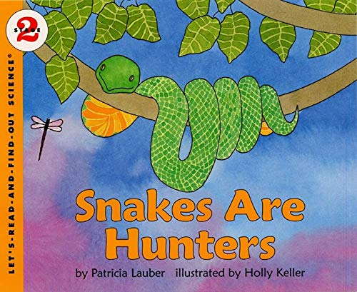 9780064450911: Snakes Are Hunters (Let's-Read-and-Find-Out Science 2)