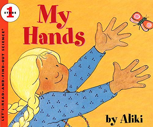 9780064450966: My Hands (Let's-read-and-find-out Science Stage 1)