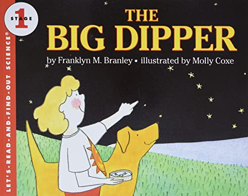 The Big Dipper (Let's-Read-and-Find-Out Science 1): Branley, Franklyn M.