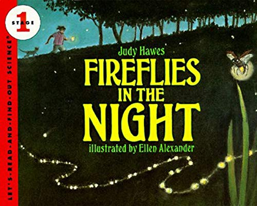 9780064451017: Fireflies in the Night: Revised Edition (Let's-Read-and-Find-Out Science 1)
