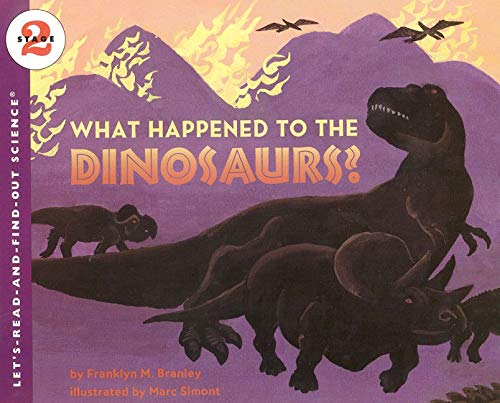 9780064451055: What Happened to the Dinosaurs? (Let's Read-&-find-out Science)