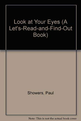 9780064451086: Look at Your Eyes (A Let's-Read-and-Find-Out Book)