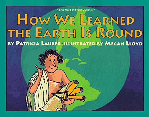 9780064451093: How We Learned the Earth Is Round (A Let's-Read-and-Find-Out Book)