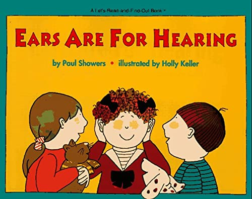 9780064451123: Ears Are for Hearing (Let's Read and Find Out Science Book)