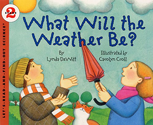 9780064451130: What Will the Weather Be? (Let's-Read-and-Find-Out Science 2)