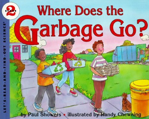 9780064451147: Where Does the Garbage Go?: Revised Edition (Let's-Read-and-Find-Out Science 2)