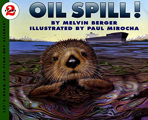 9780064451215: Oil Spill!: Let's Read-and-Find-out Science, Stage 2