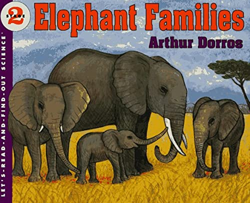 9780064451222: Elephant Families (Let's-Read-and-Find-Out Science 2)