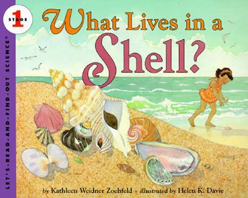 9780064451246: What Lives in a Shell? (Let's-Read-and-Find-Out Science 1)