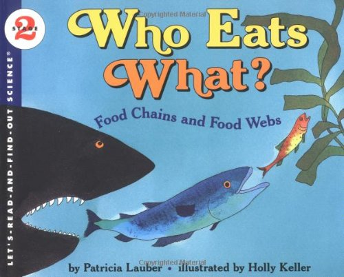 9780064451307: Who Eats What? Food Chains and Food Webs (Let's-Read-and-Find-Out Science, Stage 2)