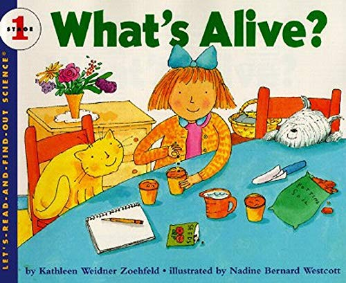 9780064451321: What's Alive? (Let's Read-&-find-out Science)