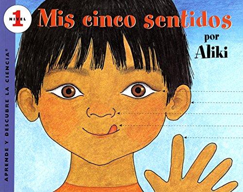 9780064451383: My Five Senses (Spanish Edition): MIS Cinco Sentidos (Aprende y descubre la ciencia)