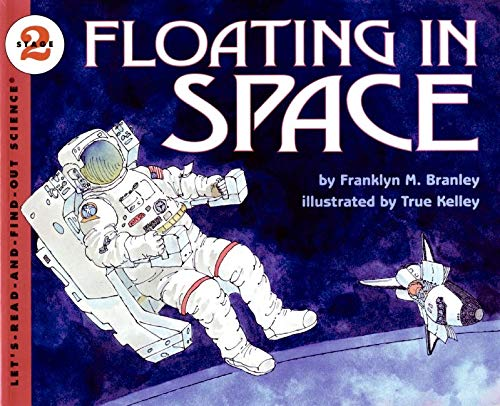 9780064451420: Floating in Space (Let's-Read-and-Find-Out Science 2)