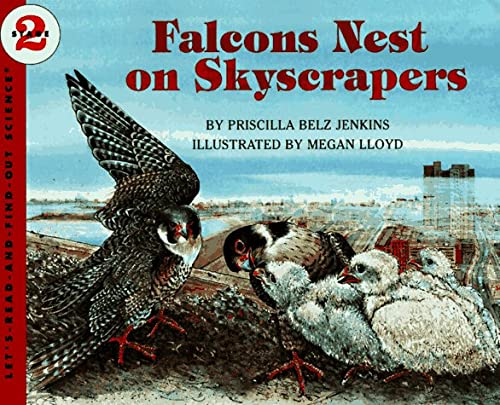 9780064451499: Falcons Nest on Skyscrapers (Let's-Read-and-Find-Out Science 2)