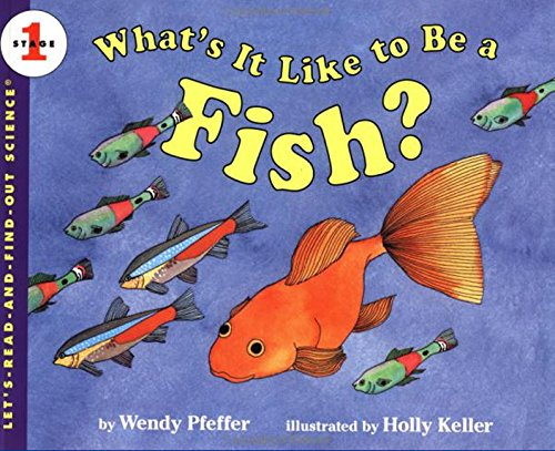 9780064451512: What's it Like to be a Fish? (Let's Read-&-find-out Science)