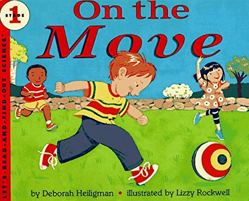 9780064451550: On the Move (Let's-Read-and-Find-Out Science 1)
