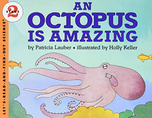 9780064451574: An Octopus Is Amazing (Let's-Read-and-Find-Out Science, Stage 2)