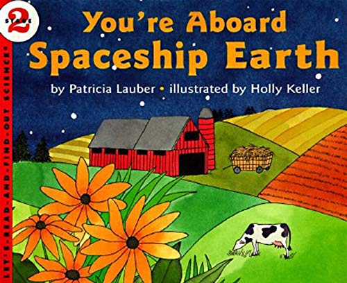 9780064451598: You're Aboard Spaceship Earth (Let's-Read-and-Find-Out Science)