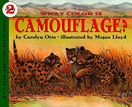 9780064451604: What Color Is Camouflage?: An Incredible Story of Hope, Triumph, and Everyday Joy (Let's Read and Find Out Science)