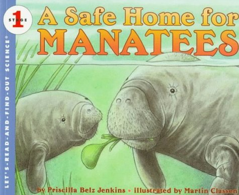 9780064451642: A Safe Home for Manatees (Let's-Read-and-Find-Out Science 1)
