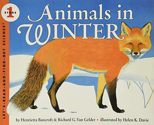 9780064451659: Animals in Winter