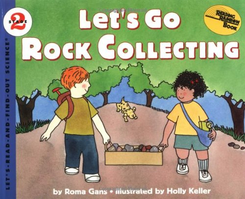 9780064451703: Let's Go Rock Collecting (Let's Read-&-find-out Science)