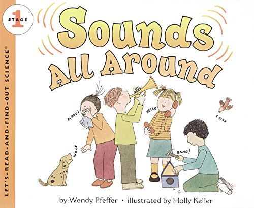 9780064451772: Sounds All Around (Let's Read-And-Find-Out Science)