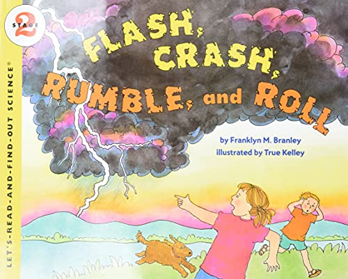 9780064451796: Flash, Crash, Rumble and Roll (Let's Read-And-Find-Out Science (Paperback))