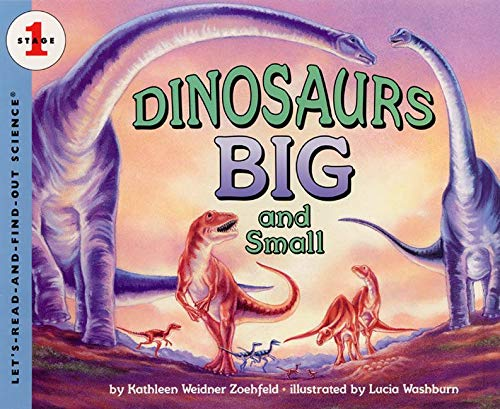 9780064451826: Dinosaurs Big and Small (Let's-Read-And-Find-Out Science)