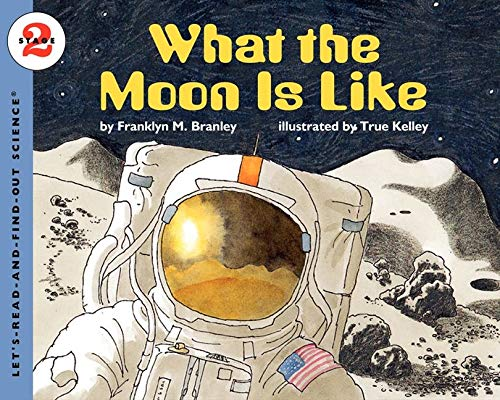 9780064451857: What the Moon Is Like: Stage 2 (Let's Read-&-find-out Science)